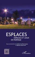 Esplaces - Catherine Deschamps, Barbara Morovich