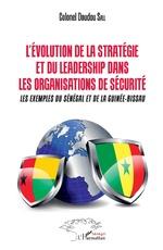 L'Evolution de la stratégie et du leadership dans les organismes de sécurité - Colonel Doudou Sall