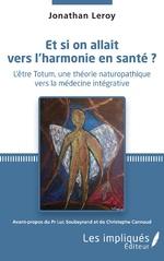 Et si on allait vers l'harmonie en santé ? - Jonathan Leroy
