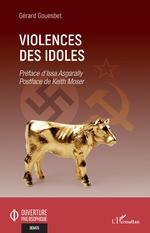 Violences des idoles - Gérard Gouesbet