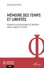 Mémoire des temps et libertés - Danny Daniel Penali