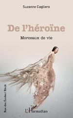 De l'héroïne - Suzanne Cagliero