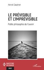 Le prévisible et l'imprévisible - Hervé Caudron
