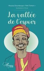 La vallée de l'espoir - Moussa Doumbouya