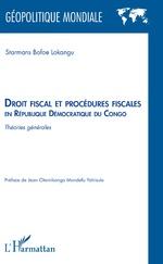 Droit fiscal et procédures fiscales en République Démocratique du Congo - Starmans Bofoe Lokangu