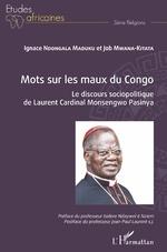 Mots sur les maux du Congo - Ignace Ndongala Maduku, Job Mwana-Kitata