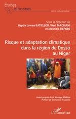 Risque et adaptation climatique dans la région de Dosso au Niger - Gaptia Lawan Katiellou, Vieri Tarchiani, Maurizio Tiepolo