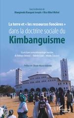 La terre et « les ressources foncières» dans la doctrine sociale du Kimbanguisme - Joseph Diangienda Kiangani, Michel Bisa Kibul