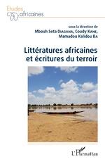 Littératures africaines et écritures du terroir - M'Bouth Séta Diagana, Coudy Kane, Mamadou Kalidou Ba