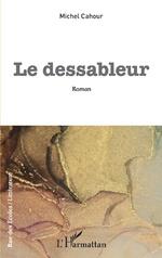 Le dessableur - Michel Cahour