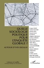 Quelle sociologie politique pour l'enquête globale ? -