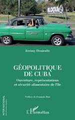 Géopolitique de Cuba - Jérémy Denieulle