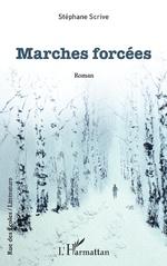 Marches forcées - Stéphane Scrive