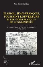 Biassou, Jean-François, Toussaint Louverture et les