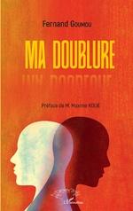 Ma doublure - Fernand Goumou