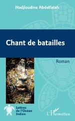 Chant de batailles - Nadjloudine Abdelfatah