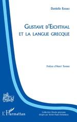 Gustave d'Eichthal et la langue grecque - Danielle Bassez