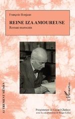 Reine Iza amoureuse - François Bonjean, Gérard Chalaye, Roger Little
