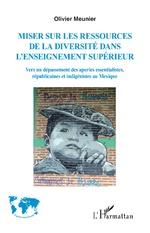 Miser sur les ressources de la diversité de l'enseignement supérieur - Olivier Meunier