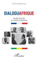 Dialoguafrique - Calixte Baniafouna