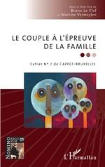 Le couple à l'épreuve de la famille - Bruno Le Clef, Martine Vermeylen
