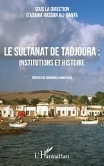 Le sultanat de Tadjoura : institutions et histoire -