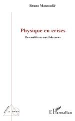 Physique en crises - Bruno Mansoulié