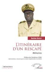 L'itinéraire d'un rescapé. Mémoires. - Bathie Diouf