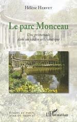 Le parc Monceau - Hélène Hervet
