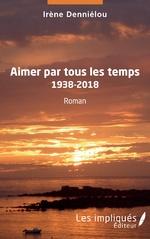 Aimer par tous les temps - Irène Denniélou