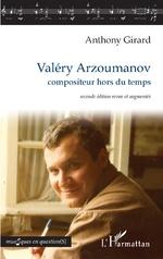 Valéry Arzoumanov - Anthony Girard