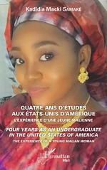 Quatre ans d'études aux Etats-Unis d'Amérique - Kadidia Macki Samaké