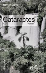 Cataractes - Olivier Dami