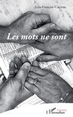 Les mots ne sont - Jean-François Cocteau