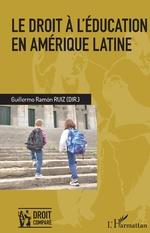 Le droit à l'éducation en Amérique latine - Guillermo Ramon Ruiz