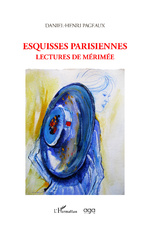 Esquisses parisiennes - Daniel-Henri Pageaux