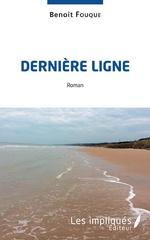 Dernière ligne - Benoît Fouque