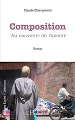 Composition - Claude Chiaramonti