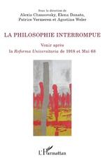 La philosophie interrompue - Alexis Chausovsky, Elena Donato, Patrice Vermeren, Agostina Weler