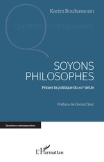 Soyons philosophes - Karim Bouhassoun