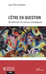 L'Être en question - Jean-Pierre Jameux