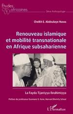 Renouveau islamique et mobilité transnationale en Afrique subsaharienne - Cheikh E. Abdoulaye Niang