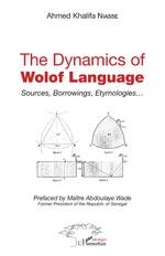 The dynamics of Wolof Language - Ahmed Khalifa Niasse