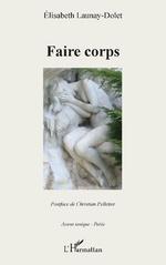 Faire corps - Elisabeth Launay-Dolet