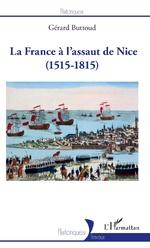 La France à l'assaut de Nice - Gérard Buttoud
