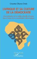 L'Afrique et sa culture de la démocratie - Crisantos Obama Ondo