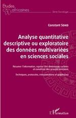 Analyse quantitative descriptive ou exploratoire des données multivariées en sciences sociales - Constant Soko