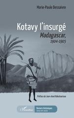 Kotavy l'insurgé - Marie-Paule Dessaivre