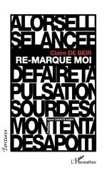 Re-marque moi - Claire De Beir