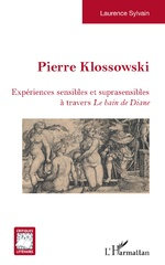 Pierre Klossowski - Laurence Sylvain
